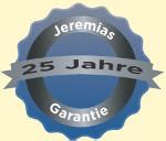 Jeremias 25 Jahre Garantie